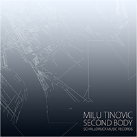 Milu Tinovic  Second Body
